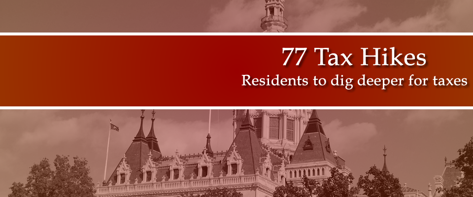 77 Higher Taxes for Connecticut
